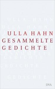 Cover von Gesammelte Gedichte von Ulla Hahn (Quelle: DVA).