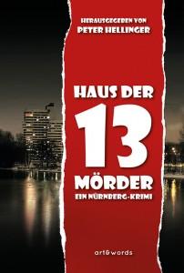 Cover zu Haus der 13 Mörder (Quelle: art & words-Verlag).