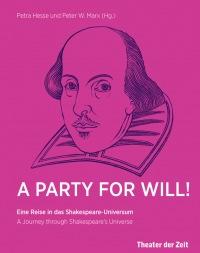 """Cober zu """"A Party for Will"""", herausgegeben von Petra Hesse und Peter W. Marx (Quelle: Verlag Theater der Zeit)."""