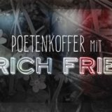 Poetenkoffer mit Erich Fried